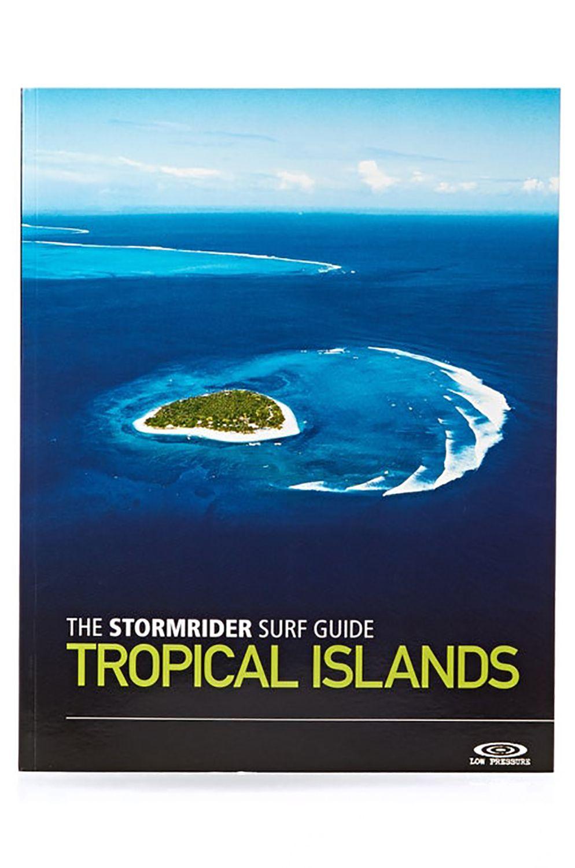 Stormrider Book GUIDE EDITION TROPICAL ISLANDS Assorted