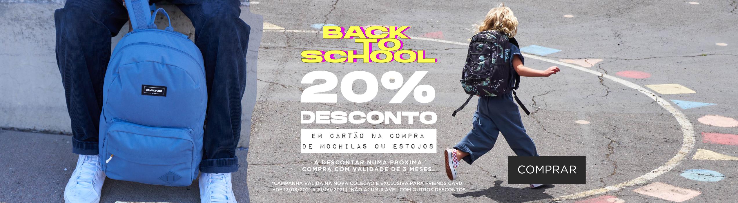 BACK TO SCHOOL | 20% DESCONTO